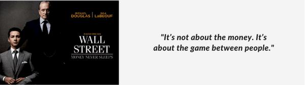 Wall Street Money Never Sleeps Movie Quote